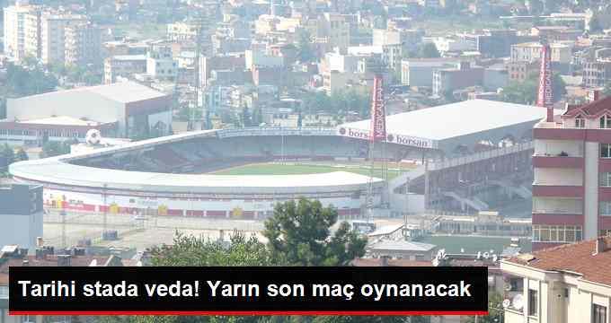 Samsunspor 19 Mayıs Stadı'na Veda Ediyor