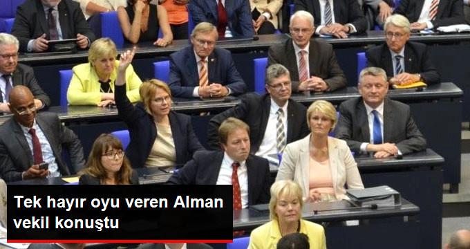 Hayır Oyu Veren Alman Vekil Konuştu