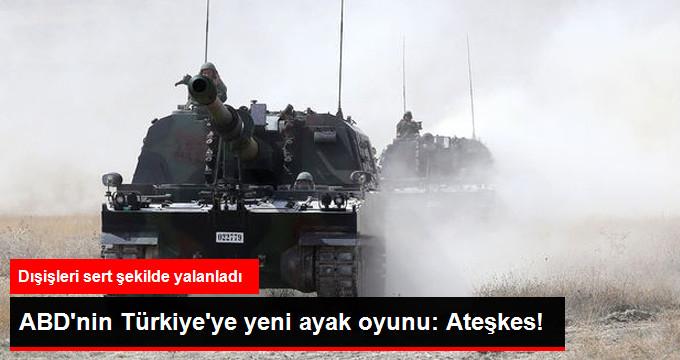 Dışişleri ABD'nin 'Türkiye YPG ile Anlaştı' İddiasını Yalanladı