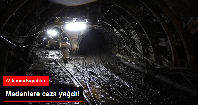 Madenlere 70 Milyon Liralık İş Güvenliği Cezası