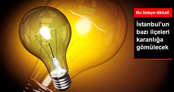 İstanbul'da Yarın Bazı İlçelerde Elektrik Kesintisi Yaşanacak