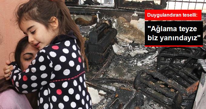 Yangında Evini Kaybeden Teyzesini Sarılarak Teselli Etti