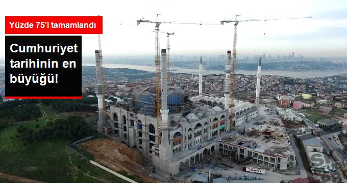Çamlıca Camii'nin Yüzde 75'i Tamamlandı