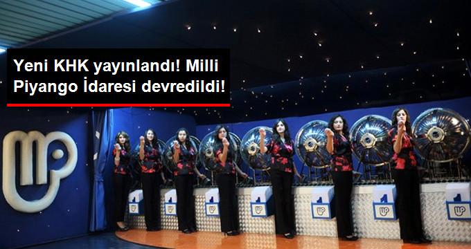 Milli Piyango Türkiye Varlık Fonu'na Devredildi!