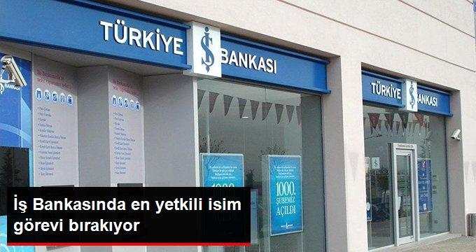 İş Bankasında Ersin Özince Görevinden Ayrılıyor