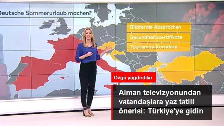 """Alman Televizyonundan Vatandaşlara Yaz Tatili Önerisi: """"Türkiye'ye Gidin"""""""