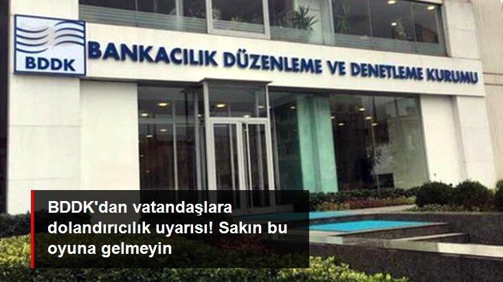 BDDK, Kurumun Adını Kullanarak Dolandırıcılık Yapanlara Karşı Uyardı