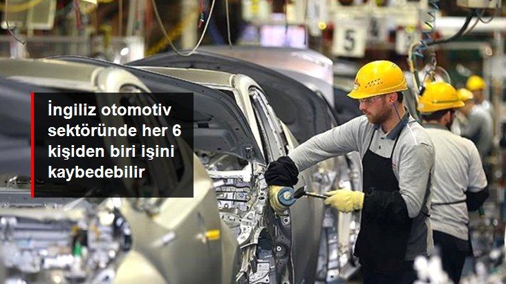 İngiliz Otomotiv Sektöründe Her 6 Kişiden Biri İşini Kaybedebilir
