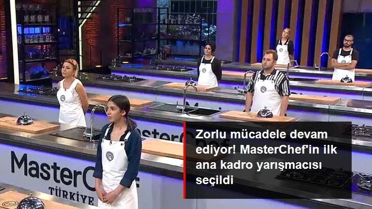 MasterChef Türkiye'nin İlk Ana Kadro Yarışmacısı Seçildi