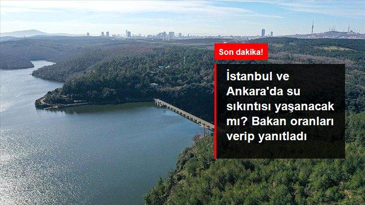 İstanbul ve Ankara'da Su Problemi Yaşanacak Mı?